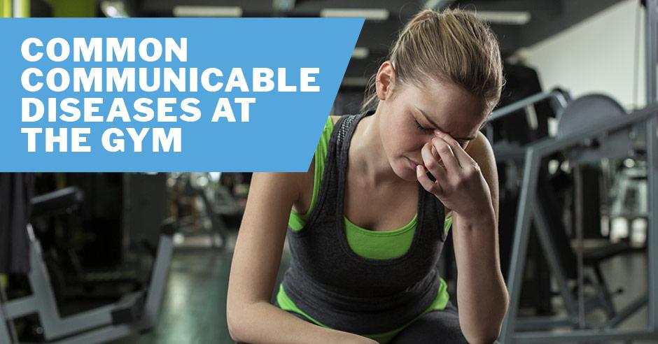 Общие инфекционные заболевания — как оставаться здоровым в спортзале