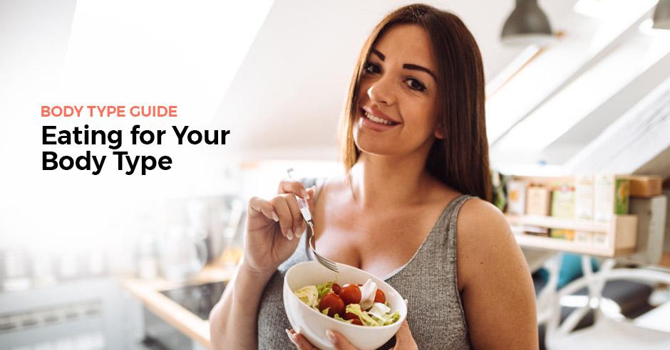 Руководство по типу тела: Как правильно питаться для вашего типа тела